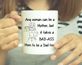 Single Mom Mug, Single Mom, Fathers Day Mug, Fathers Day Gift, Fathers Day, Single Parent, Coffee Mug, Mother Father's Day, Mug, Coffee Cup