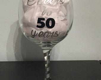 Cheers to 50 Years customizable glass wine glass