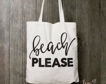 Beach Please Tote Bag, Party Tote Bag, Fun Tote Bag, Full Cotton Tote Bag, Market Bag, Carry all tote, Custom Tote Bag