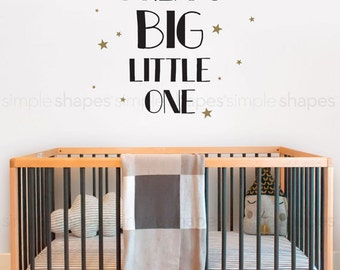 Dream Big Little One Decal - Wall Quote Decal - Wall Words - Lettering Decal
