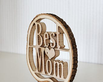 Best mom, gift for mom, wood sign sayings, mothers day gift idea, handmade, rustic sign best mom