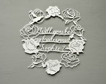 Will you be my bridesmaid ? Handcut Personalised Papercut Bridesmaid Gift, Present, Wedding Gift, Paper cut, Handmade