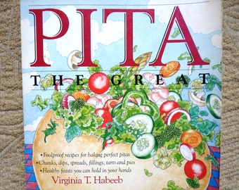 Pita Cookbook - Pita the Great by Virginia Habeeb - Middle Eastern Cooking