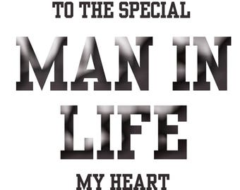 Man in My Life Fathers Day Card