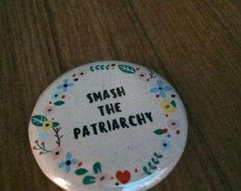 Smash the patriarchy badge