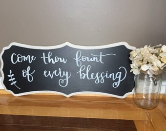 Come Thou Fount Chalkboard Sign