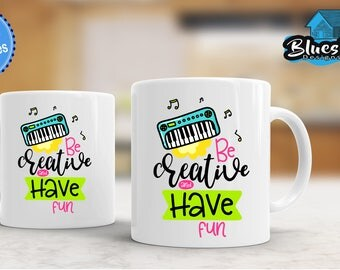 Be Creative And Have Fun,