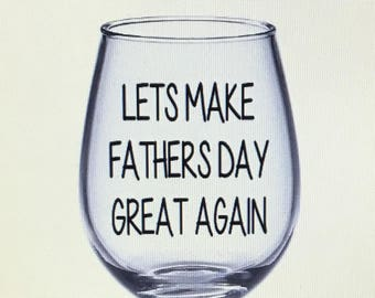 Father's Day gift. Father's Day wine glass. Father's Day glass. Dad gift. Dad wine glass. Stepdad gift. Stepdad wine glass. Bonus dad gift.