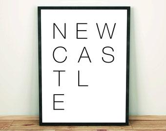 Newcastle, Typography, Minimal Art Print