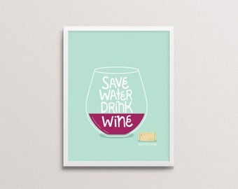 Save Wine Drink Water