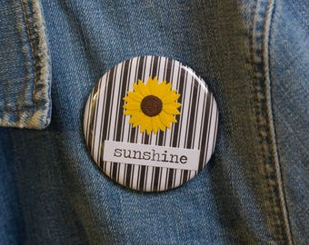 "Cheapie button! ""Sunshine"" 2.25"" Button With Yellow Sunflower!"