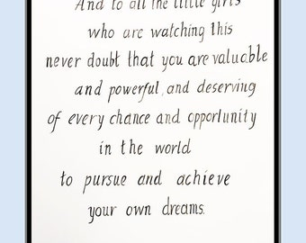 To all the little girls, Hillary Clinton quote, Hillary quotes, inspirational, motivational, handwritten print