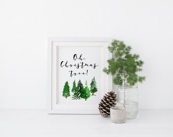 Printable Christmas Art - Oh Christmas Tree Sign - Rustic Christmas Decor - Watercolor Christmas Art - Christmas Trees - Evergreen Wall Art