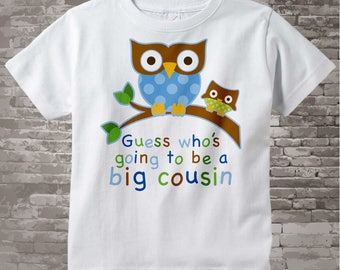 Guess Who's Going To Be A Big Cousin Owl Tee Shirt or Big Cousin Onesie Pregnancy Announcement, Owl Big Cousin 09272013c