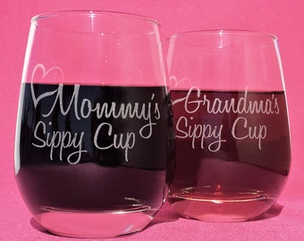 Mommy's Sippy Cup, Grandma's Sippy Cup, Stemless wine glass, Gift for her, Gifts for Grandma