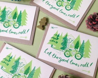 Good Times Roll Screen Printed Card - Hand Printed Card - Eco Friendly Card