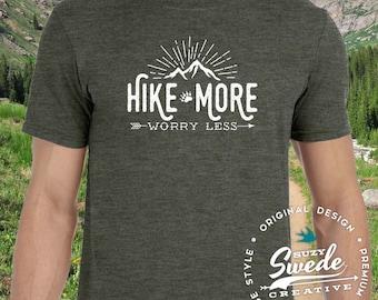 Hiking Shirt ~ Hike More Worry Less T-shirt - Outdoorsman, adventure shirt, camping t-shirt, outdoors, mens or womens shirt