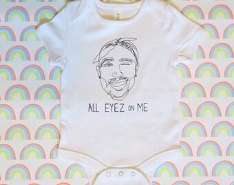All Eyez On Me Tupac 2Pac Infant One Piece, Baby Bodysuit