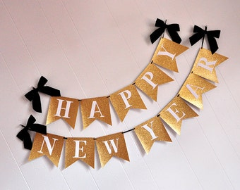 Happy New Years Banner.  Handcrafted in 2-3 Business Days.  New Years Eve Decorations.  New Years Eve Banner.
