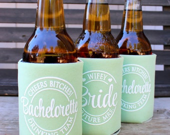 Bachelorette Can Coolers, Cheers Bitches, Future Mrs. Bachelorette Drinking Team, Bachelorette Party Favors,  Mint