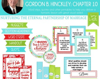 Relief Society Lesson Helps, Gordon B. Hinckley Lesson #10, RS Lesson Aides - Teachings of the Presidents of the Church, PRINTABLE Download