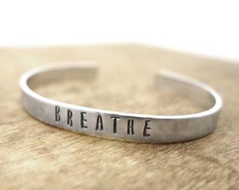Mantra bracelet, Breathe bracelet hand stamped metal cuff - yoga jewlery, handmade jewelry, inspirational, aluminum bracelet, mindf