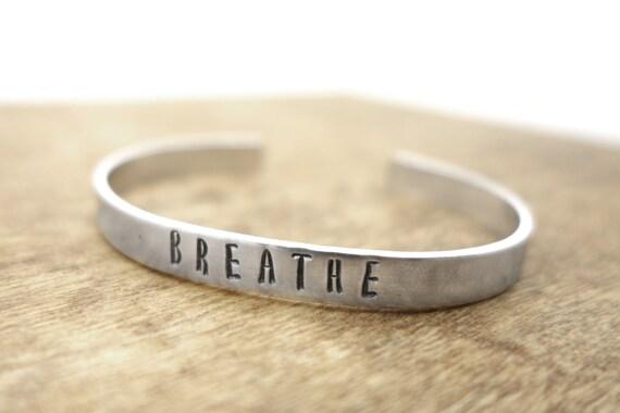 Breathe bracelet hand stamped metal cuff - yoga jewlery, handmade jewelry, inspirational, aluminum bracelet, mindfullness