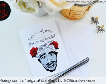 Dear Mama Card, Mother's Day Card, Tupac greeting card, Tupac card, You are appreciated card, Happy mother's day card, Tupac stationary