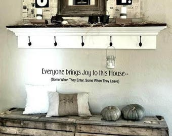 FAMILY Wall Quotes Decal - Everyone brings joy to this house - Vinyl Wall Art Sayings