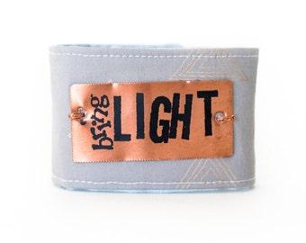 Inspirational Bracelet, Blessing Band™,Metal pllate cuff bracelet , Bring Light Cuff, Inspirational Jewelry, Quote Bracelet