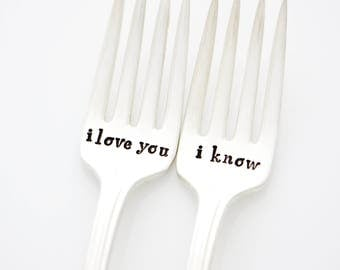 I Love You, I Know. Wedding forks, Hand Stamped by Milk & Honey.