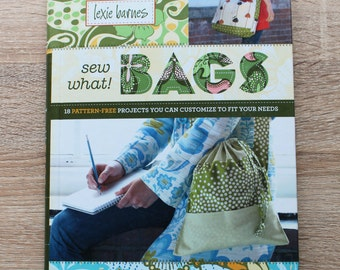 Sew What Bags - Hardback Spiral Bound Sewing Pattern Book by Lexie Barnes