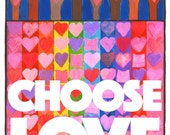 CHOOSE LOVE poster benefits Planned Parenthood