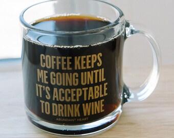 SALE!! Coffee Keeps Me Busy 13 oz Mug ~ Wine Glass ~ Gifts For Her ~ Wine Gift