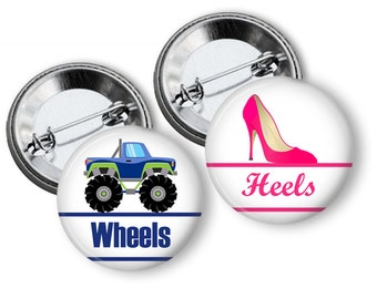 Wheels or Heels Gender Reveal Party Favors 1.25 inch pinback buttons  Team Boy Team Girl Buttons Pins Badges