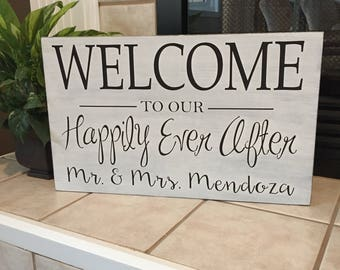 Welcome to our wedding sign, personalized wedding sign, welcome sign, happily ever after, wedding decor, wedding sign,