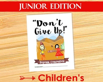 Don't Give Up! (Junior Edition ~ 2017 CHILDREN'S NOTEBOOK ) English DIGITAL pdf File Download