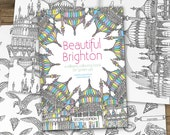 Brighton Colouring Book - Relaxing Colouring Book, Mindful Mandalas, Great Brighton Present, Unusual Christmas Gift, Brighton Pavilion, i360