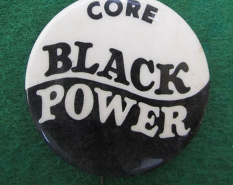 Original 1960's Core Black Power Civil Rights Campaign Pin Back Button - Free Shipping