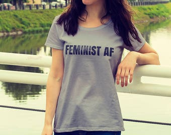 "Feminist T-Shirt: ""FEMINIST AF"" shirt (multiple colors) Vintage Feminist Tee by Fourth Wave Feminist Apparel (Great gift!)"
