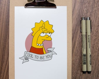"""Lisa Simpson """"Cool To Be You"""" 5x7 Print   Descendents + The Simpsons"""