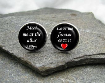 Meet Me at the Altar / Love Me Forever Cufflinks, personalized cufflinks, time and date cufflinks