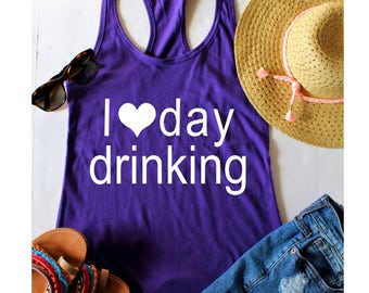 I love day drinking, Day Drinker, Day Drinking Shirt, Brunch Shirt, Mimosa Shirt, Champagne Shirt, Bloody Mary Shirt, day drinking