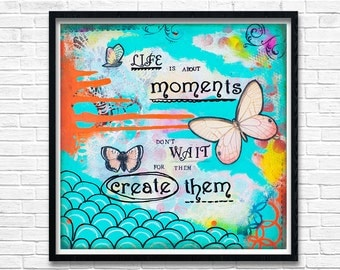 Teal Wall Art - Mixed Media Collage Art - Inspirational Wall Art - Whimsical Art - Life Quotes - Quote Wall Art - Teen Girl Room Decor