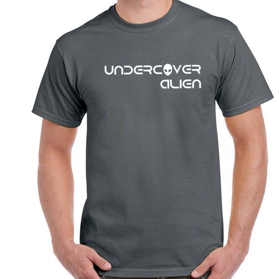Alien t-shirt - Undercover Alien, funny alien shirt, men's alien shirt, woman;s alien shirt women's indie hipster tumblr