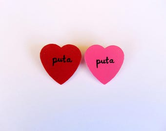 Puta heart pin ( puta pin, puta lapel, wood heart pin)