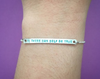 """Customizable William Shakespeare's Hamlet Quote """"To Thine Own Self Be True"""" Engraved Stamped Bracelet, Made-to-Order"""
