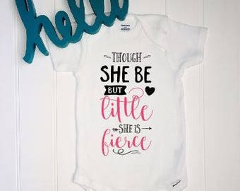 Though she be but little she is fierce ONESIE® //New baby ONESIE® // Preemie Onesie®// Baby Shower Gift // NICU baby // Thoughtful baby gift