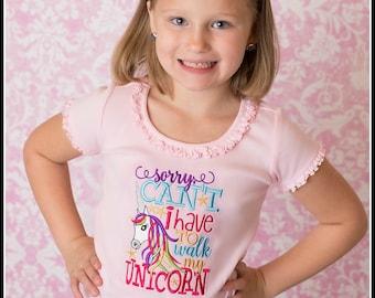 Girls Unicorn Shirt, Toddler Unicorn Shirt, Sorry Can't I Have to Walk My Unicorn, I Love My Unicorn, Embroidery