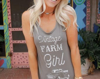 Vintage Farm Girl Tank, T shirt women, T shirt vintage, T shirt with saying, T shirt gift, gift for her, T shirt, tank top, tank
